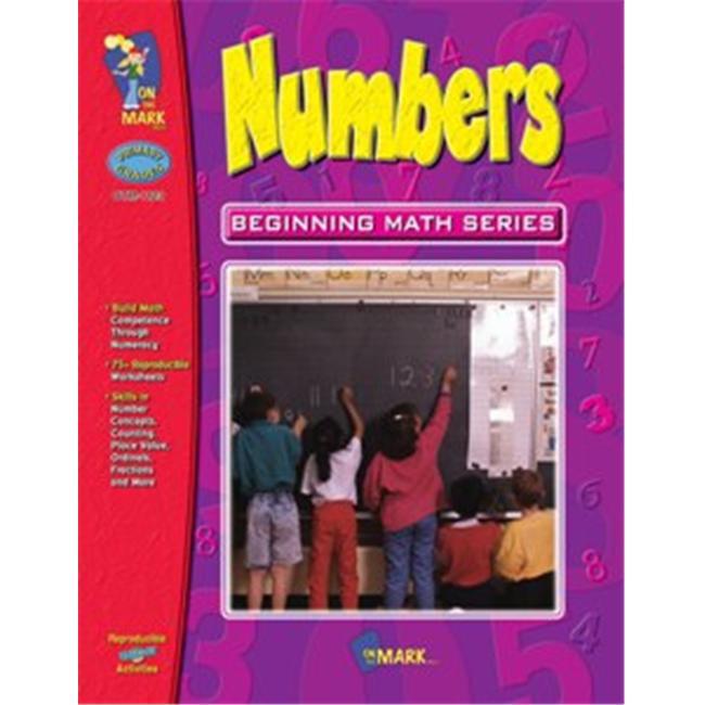 On The Mark Press OTM1123 Numbers  Beginning Math Series Gr.  1-3