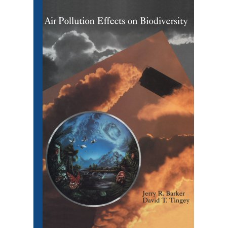 Air Pollution Effects on Biodiversity - eBook (Health Effects Of Transport Related Air Pollution)