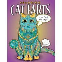 Coloring Cat Farts: A Funny and Irreverent Coloring Book for Cat Lovers (for all ages) (Paperback)
