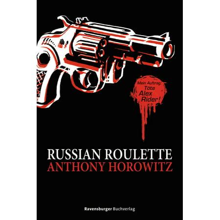 Alex Rider: Russian Roulette - eBook (All Alex Rider Books)
