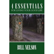4 Essentials For Living Your Good Life - eBook