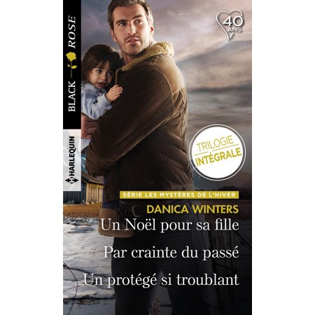 Un Noël pour sa fille - Par crainte du passé - Un protégé si troublant - eBook - Maquillage Fille Pour Halloween