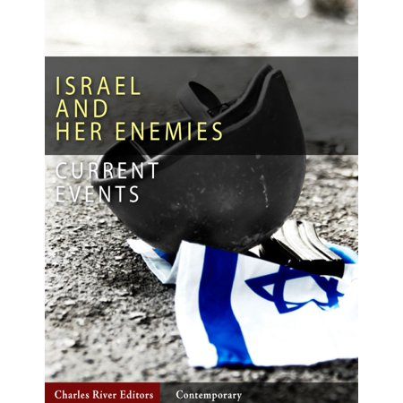 Current Events: Israel and Her Enemies (Illustrated Edition) - eBook - Halloween Current Events