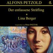 Der entlassene Sträfling / Lina Berger - Audiobook