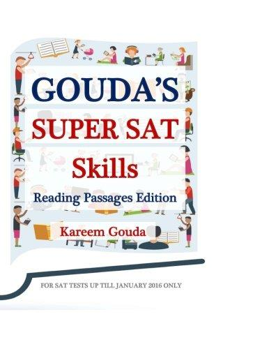 Gouda's Super SAT Skills: Reading Passages Edition by