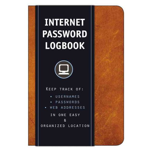 Internet Password Logbook: Keep Track of Usernames, Passwords, Web Addresses in One Easy & Organized Location