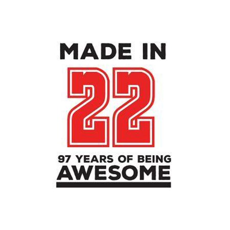 Made In 22 97 Years Of Being Awesome : Made In 22 97 Years Of Awesomeness Notebook - Happy 97th Birthday Being Awesome Anniversary Gift Idea For 1922 Young Kid Boy or Girl! Doodle Diary Book From Dad Mom To Ninety Seven Year Old Son