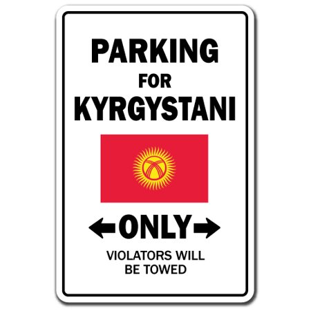 Parking For Kyrgystani Only Kyrgyzstan Flag National Pride Love Gift