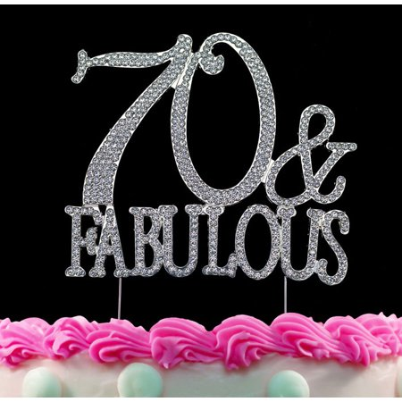 70th Birthday Cake Toppers 70 and Fabulous Crystal Bling Cake Topper Silver - Fabulous Birthday