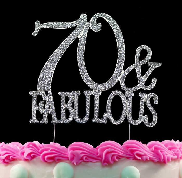 70th Birthday Cake Toppers 70 and Fabulous Crystal Bling Cake Topper Silver