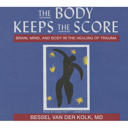 The Body Keeps the Score 9781469029887