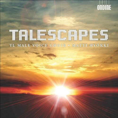Yl Male Voice Choir : Talescapes