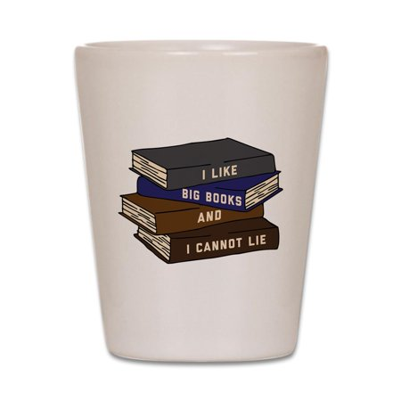 CafePress - I Like Big Books - White Shot Glass, Unique and Funny Shot Glass - Big Funny Glasses