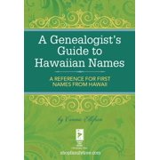 A Genealogist's Guide to Hawaiian Names - eBook