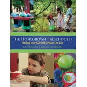 The Homegrown Preschooler (Paperback)