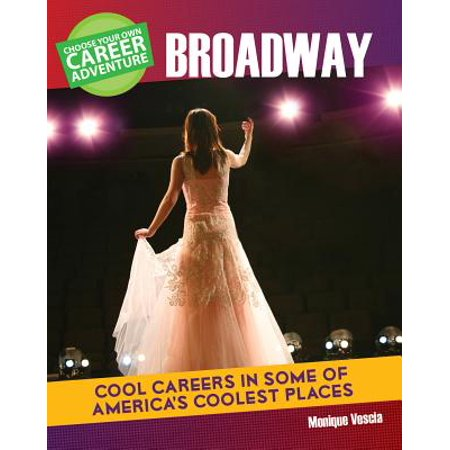 Choose Your Own Career Adventure on Broadway