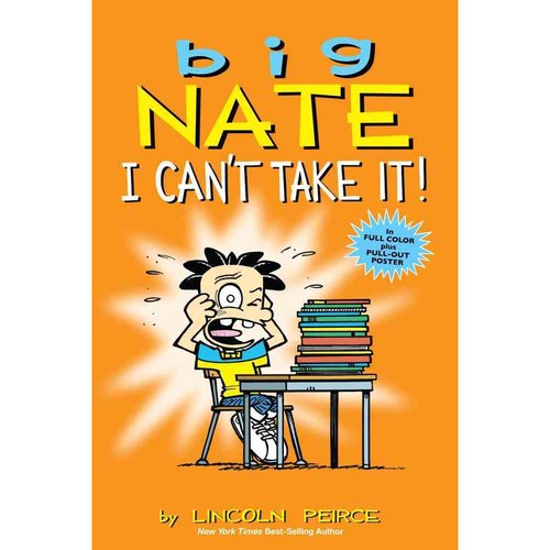 Big Nate I Can't Take It!