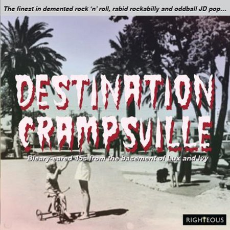 Destination Roll (Destination Crampsville: Finest In Demented Rock N Roll RabidRockabilly & Oddball JD Pop / Various (CD))