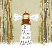 El Faro de Las Almas (the Lighthouse of Souls) : (the Lighthouse of Souls)