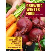 Growing Winter Food - eBook