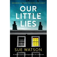Our Little Lies: An absolutely gripping psychological thriller with a brilliant twist (Paperback)