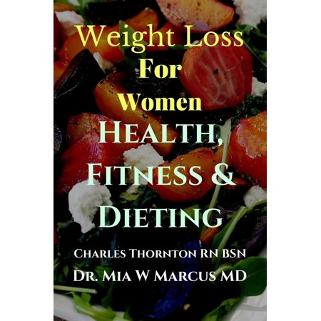 Weight Loss for Women Health, Fitness & Dieting - eBook