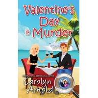 McKinley Mysteries: Short & Sweet Cozies: Valentine's Day is Murder (Paperback)