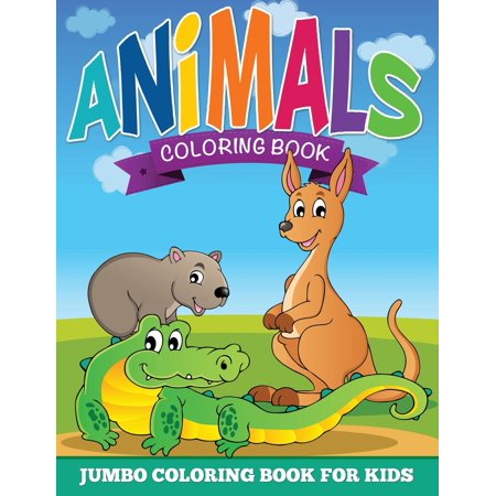 Animal Coloring Pages (Jumbo Coloring Book for Kids) (Paperback ...
