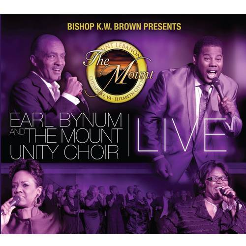Bishop K.W. Brown Presents: Earl Bynum & The Mount Unity Choir (CD/DVD) (Live)