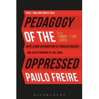 Pedagogy of the Oppressed: 50th Anniversary Edition (Paperback)