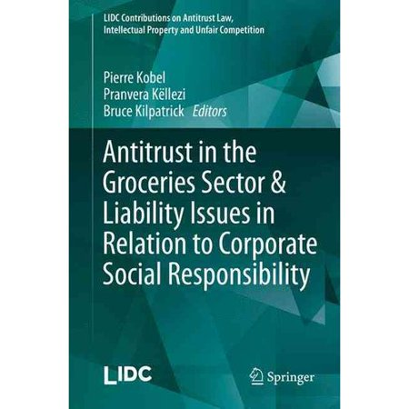 Antitrust In The Groceries Sector   Liability Issues In Relation To Corporate Social Responsibility