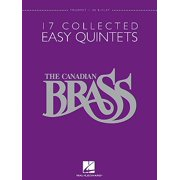 The Canadian Brass: 17 Collected Easy Quintets, Trumpet 1 in B-Flat