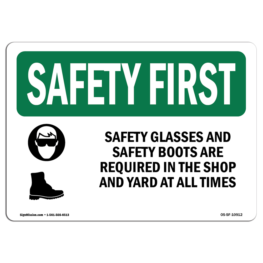 OSHA SAFETY FIRST Sign - Safety Glasses And Safety Boots With Symbol   Choose from: Aluminum, Rigid Plastic or Vinyl Label Decal   Protect Your Business, Work Site, Warehouse   Made in the USA