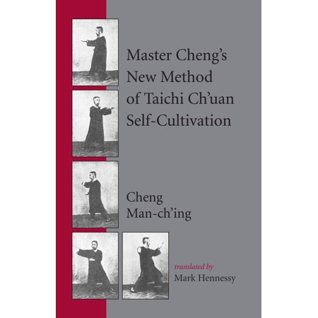 Master Cheng's New Method of Taichi Ch'uan Self-Cultivation (Taichi Depot)