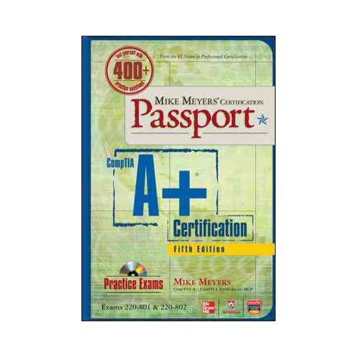 Comptia A+ Certification: (Exams 220-801 & 220-802)
