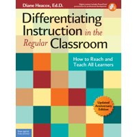 Differentiating Instruction in the Regular Classroom : How to Reach and Teach All Learners (Updated Anniversary Edition)