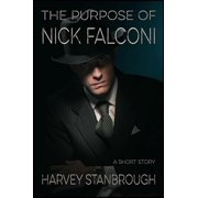 The Purpose of Nick Falconi - eBook