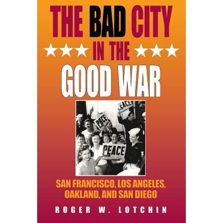 The Bad City in the Good War : San Francisco, Los Angeles, Oakland, and San Diego - City Of Oakland Park Halloween