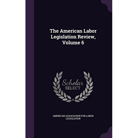 The American Labor Legislation Review, Volume 6 - image 1 of 1