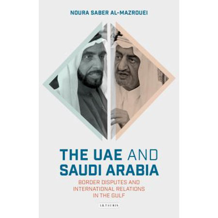 The Uae and Saudi Arabia