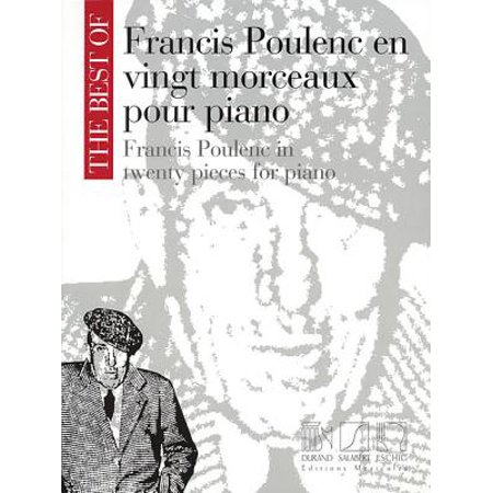 The Best of Francis Poulenc in Twenty Pieces for