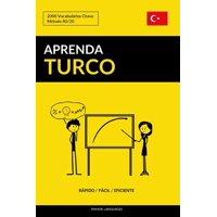 Aprenda Turco - Rápido / Fácil / Eficiente: 2000 Vocabulários Chave (Paperback)