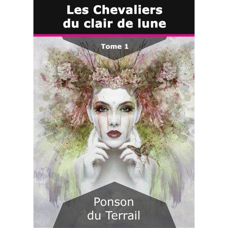 Les Chevaliers du clair de lune - eBook ()