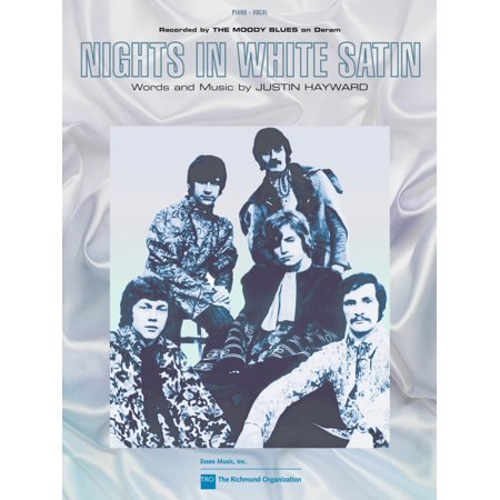 TRO ESSEX Music Group Nights in White Satin Richmond Music ¯ Sheet Music Series Performed by The Moody Blues
