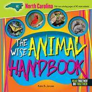 The Wise Animal Handbook North Carolina (Hardcover)