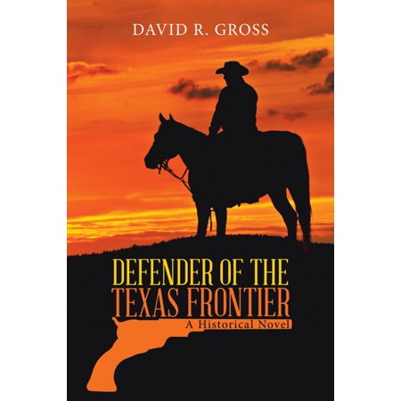 Defender of the Texas Frontier - eBook - Frontier Texas Halloween