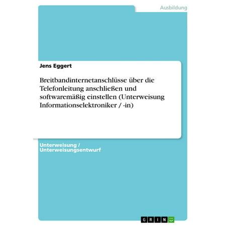 Breitbandinternetanschlüsse über die Telefonleitung anschließen und softwaremäßig einstellen (Unterweisung Informationselektroniker / -in) - eBook (Brille Einstellen)