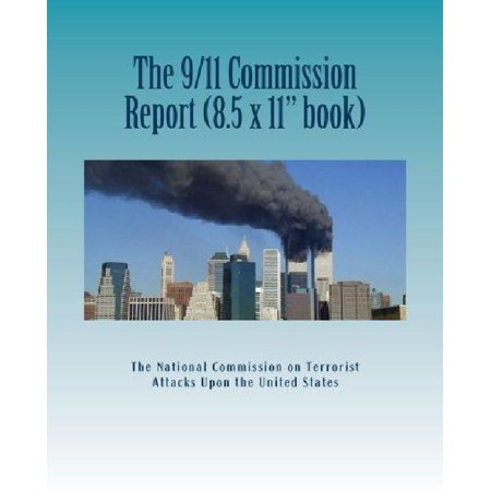 The 9 11 Commission Report  Larger Size   Final Report Of The National Commission On Terrorist Attacks Upon The United States