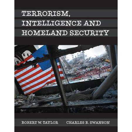 Terrorism, Intelligence and Homeland Security, Student Value (Terrorism And Homeland Security 8th Edition Chapter 1)