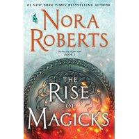 The Rise of Magicks : Chronicles of the One, Book 3